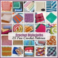 Crochet Dishcloths ~ 25 FREE Crochet Patterns