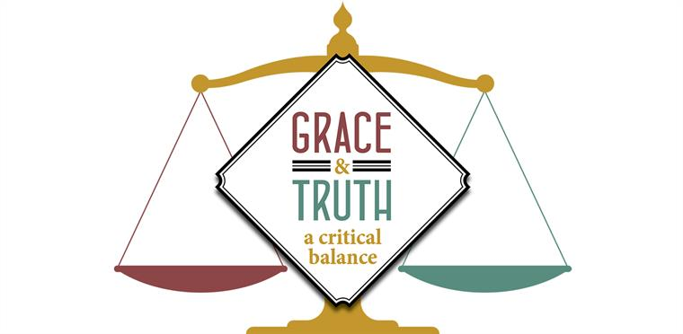 GRACE AND TRUTH MUST KISS EACH OTHER!
