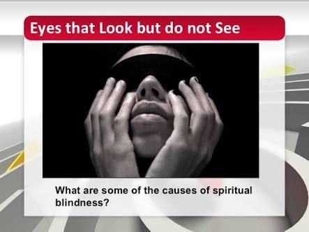 SPIRITUAL BLINDNESS-(PART 2)