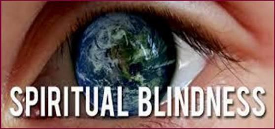 SPIRITUAL BLINDNESS-(PART 1)