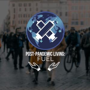 POST-PANDEMIC LIVING – PART 2