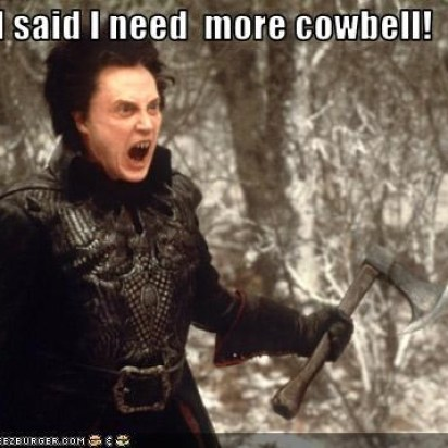 Isaidmorecowbell