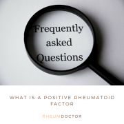 What is a positive rheumatoid factor