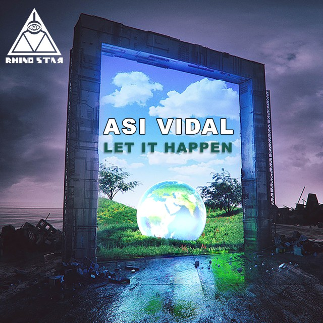 Asi Vidal - let it happen a