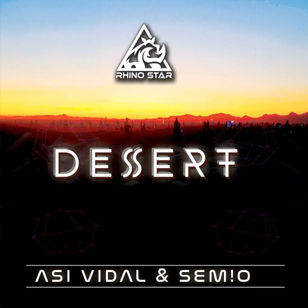 Asi Vidal and SEM!O - Desert