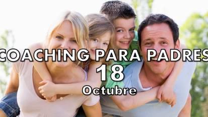 COACHING PARA PADRES 18 de Octubre