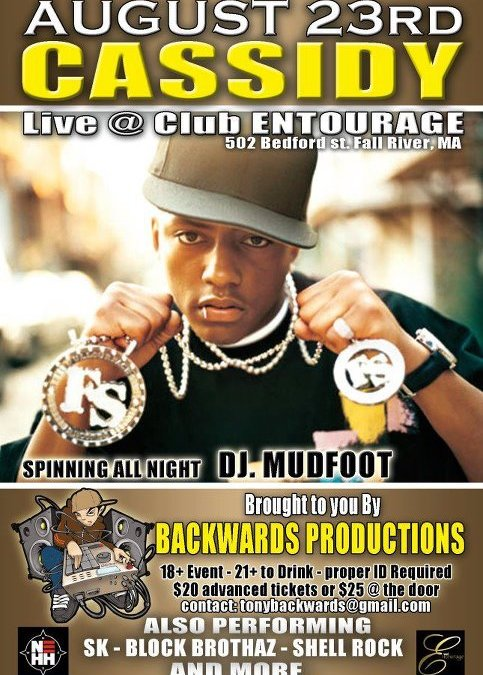 Cassidy @ Club Entourage | THURSDAY 8.23.12