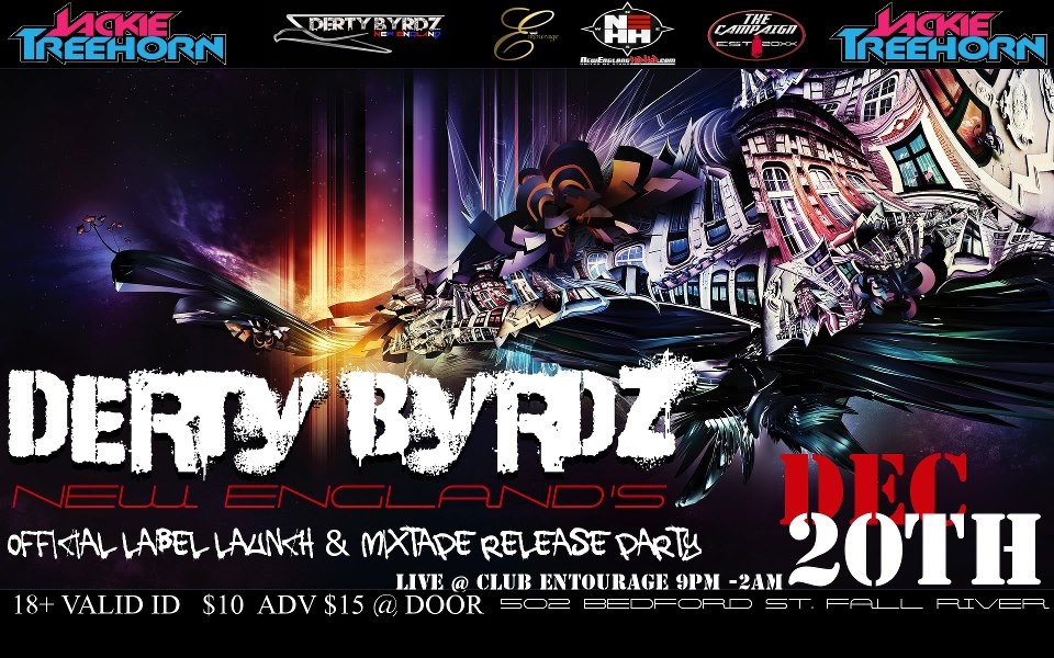 Derty Byrdz Label Launch and Mixtape Release Party @ Club Entourage | THURSDAY 12.20.12