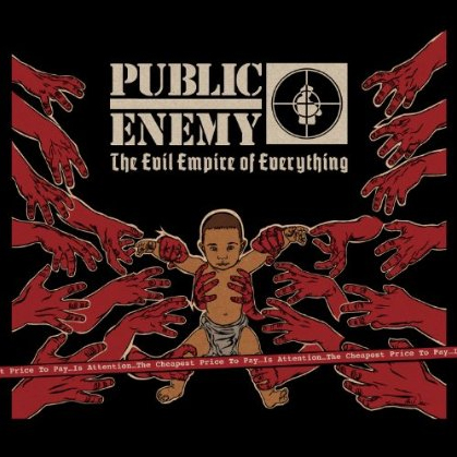 "Public Enemy ""The Evil Empire of Everything"" FULL ALBUM"