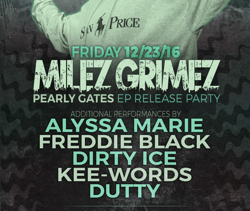 Milez Grimez 'Pearly Gates' Release Party