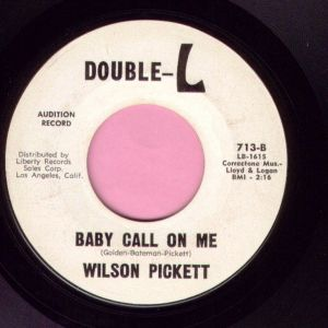 "Wilson Pickett "" Baby Call On Me "" Double-L Demo Vg+"