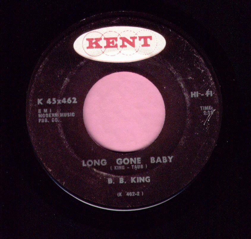 "B.B. King "" Long Gone Baby "" Kent  Vg+"