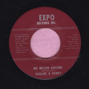 """Pauline And Bobby """" No Messing Around """" Expo Records Vg+"""