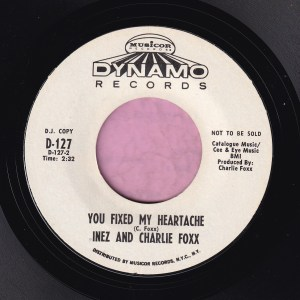 "Inez and Charlie Foxx "" You Fixed My Heartache "" Dynamo Records Demo Vg+"