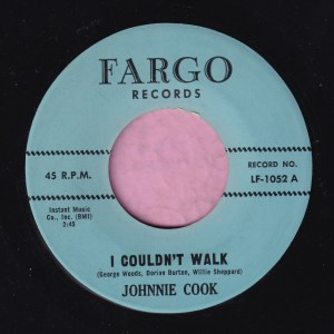"""Johnnie Cook """" I Couldn't Walk """" Fargo Records Vg+"""