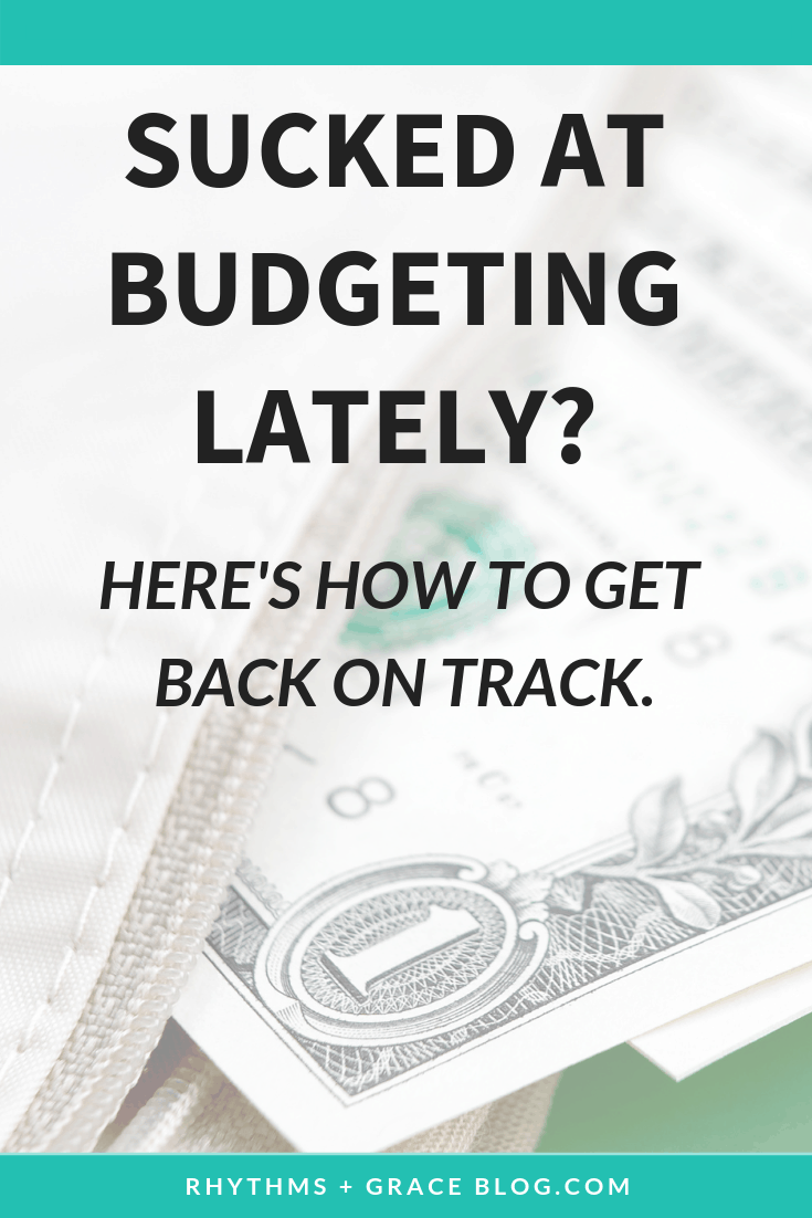 feeling guilty over being bad at budgeting lately? Here are 6 steps for how to get back on track with budget. No guilt over budgeting necessary! #budgeting #simplebudget #getoutofdebt