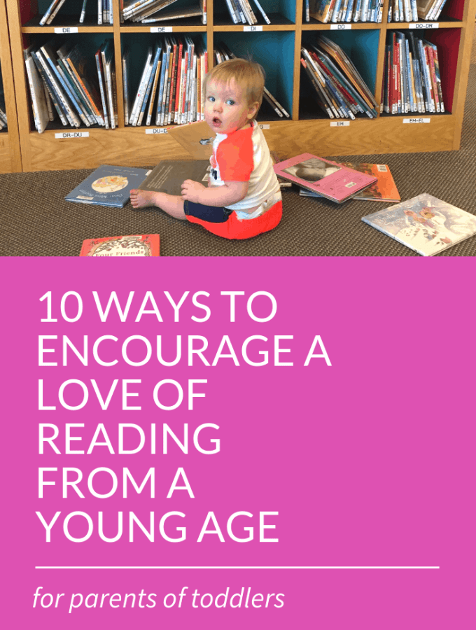 10 easy, specific ideas for helping your littles learn to love reading! Importance of reading to kids, toddlers; reading readiness; love of learning; reading to kids facts, tips, reading to toddlers