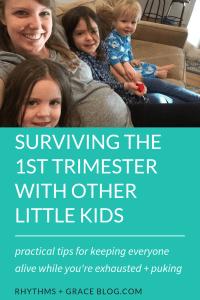 1st trimester survival mode, 1st trimester survival tips, first trimester with other kids, 1st trimester with toddler, 1st trimester tips
