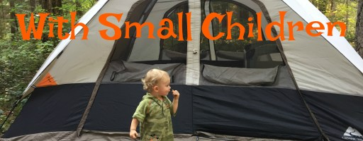 15 Tips for Camping with Young Children
