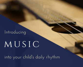 Introducing Music Into Your Child's Daily Rhythm