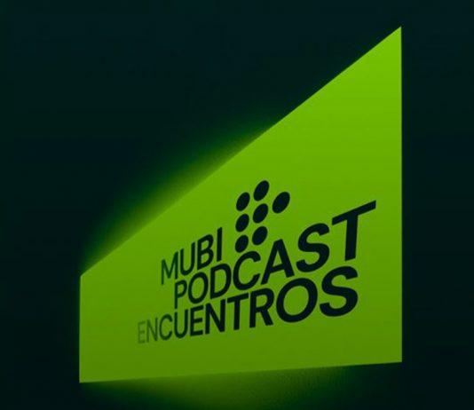 Imagen promocional de Encuentros, podcast de MUBI y La Corriente del Golfo Podcast