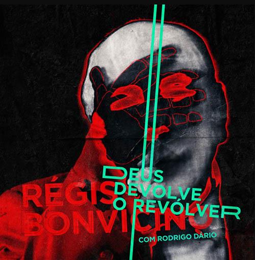 Deus Devolve o Revolver   Rialta