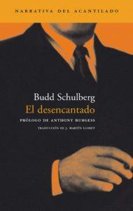 Imagen de la cubierta de la edición en español de 'El desencantado', editada por Acantilado