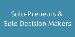solo-preneur, sole decision maker, one person business, sole trader, small business, solopreneur
