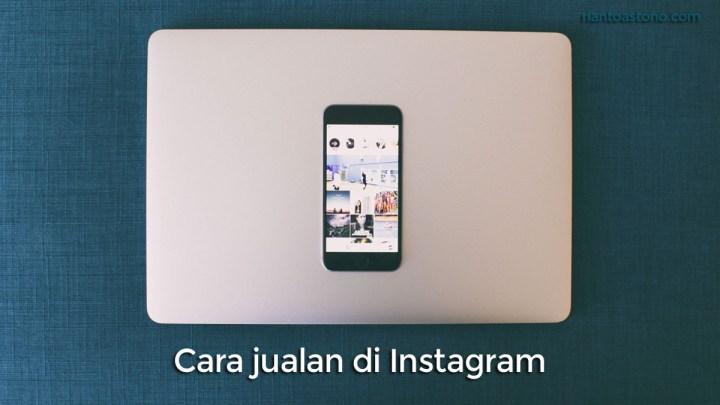 Cara Jualan Di Instagram Contoh Sukses