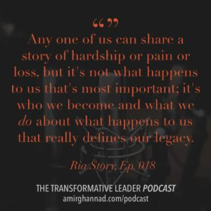 Transformative Leader Podcast with Ria Story
