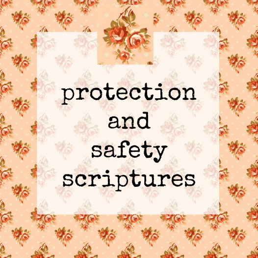 protection and safety scriptures