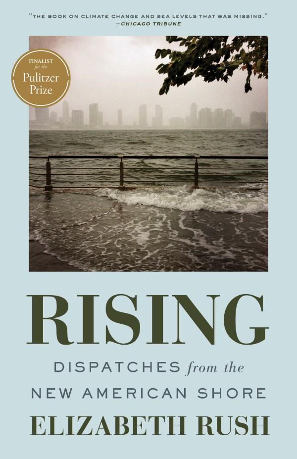 RISING by Elizabeth Rush