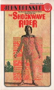 The Shockwave Rider by John Brunner