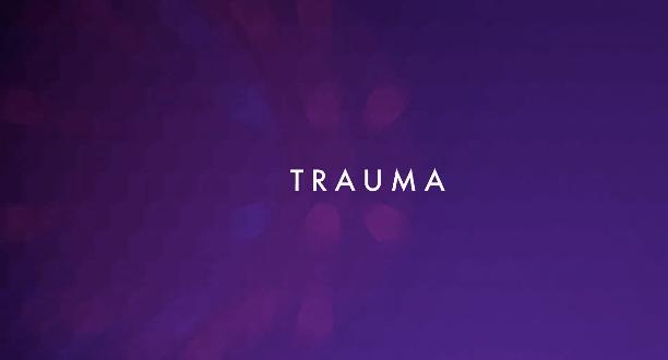 Trauma –