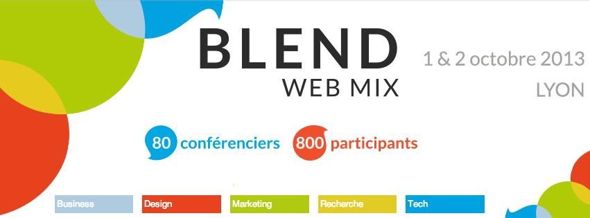 BLEND Web Mix : retour après un mois … en un mot : Top !