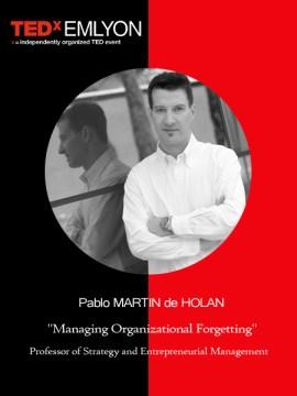 Pablo Martin DE HOLAN - TEDxLYON