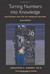 Turning Numbers Into Knowledge de Jonathan Koomey