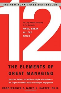 12: The Elements of Great Managing de Rodd Wagner & James Harter