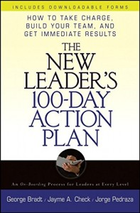 The New Leader's 100-Day Action Plan de George Bradt et al