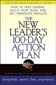 The New Leader's 100-Day Action Plan de George Bradt et al