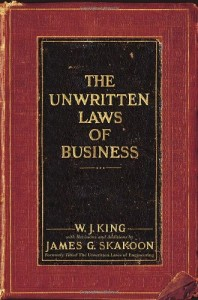 The Unwritten Laws of Business de W.J. King
