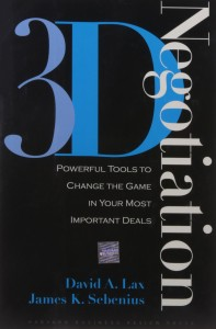 3-D Negotiation de David A. Lax and James K. Sebenius