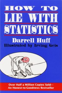 How to Lie with Statistics de Darrell Huff
