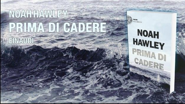 Hawley – Prima di cadere