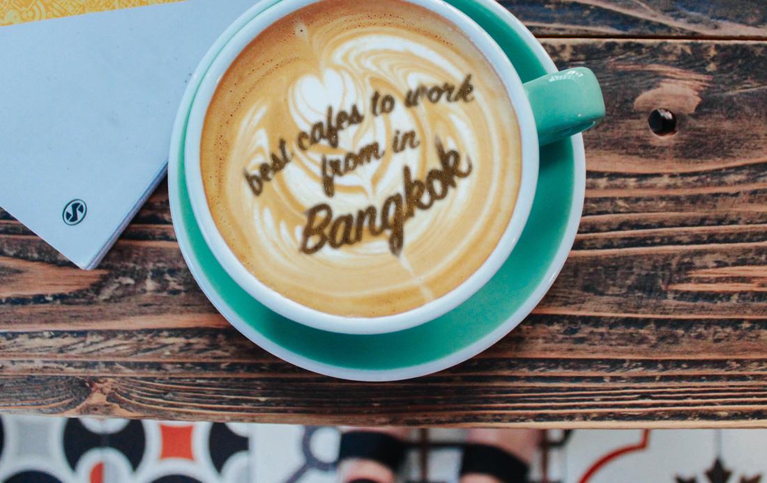 Cafes to Work Bangkok