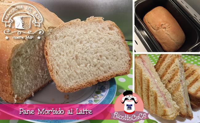 pane morbido al latte toast macchina del pane ricetta mdp monsieur cuisine moncu moulinex cuisine companion ricette cuco bimby