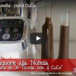 Liquore alla Nutella con il Cuisine Companion di Martina di A Tavola con il CuCo – Natale con RicetteCuCo