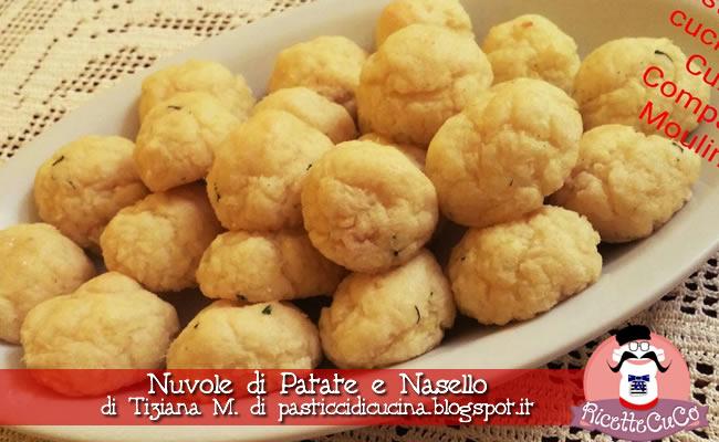 nuvole-di-patate-e-nasello-polpette-pesce-tiziana-m-pasticcidicucina-blogspot-it-natale-ricette-natalizie-secondo-pesce-sfiziosi-monsieur-cuisine-moncu-moulinex-cuisine-companion-ricette-cuco-bimby