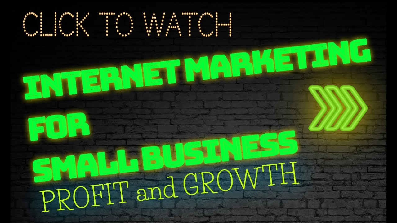 Internet Marketing For Small Business Promotion and Growth [2020]