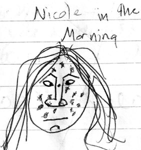 Nicole in the morning